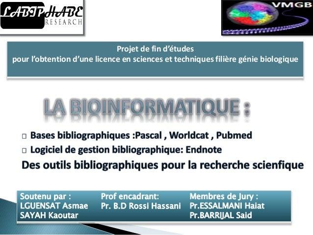 Projet de fin d'études  pour l'obtention d'une licence en sciences et techniques filière génie biologique  Soutenu par :  ...