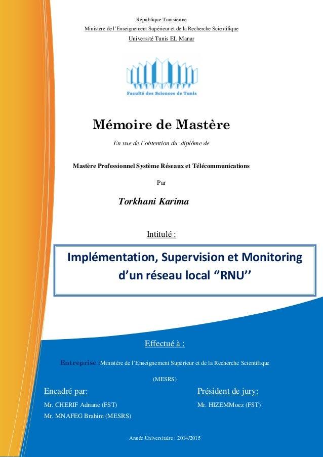 Mémoire de Mastère En vue de l'obtention du diplôme de Mastère Professionnel Système Réseaux et Télécommunications Par Tor...
