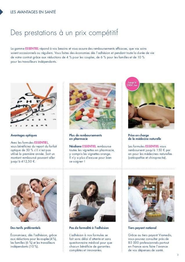 3  les avantages en santé  Des prestations à un prix compétitif  La gamme ESENTIEL répond à vos besoins et vous assure des...