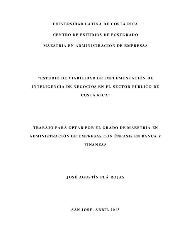 """UNIVERSIDAD LATINA DE COSTA RICA CENTRO DE ESTUDIOS DE POSTGRADO MAESTRÍA EN ADMINISTRACIÓN DE EMPRESAS """"ESTUDIO DE VIABIL..."""