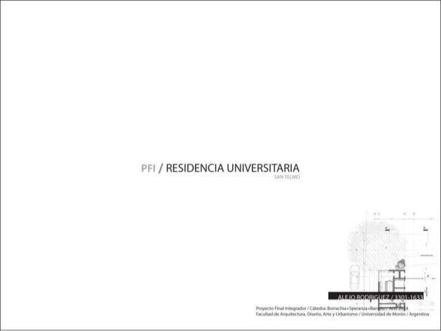 / RESIDENCIA UNIVERSITARIA  2 x A_ . ,~.  ar.    . ñiuoñatoírxiłľn t« ' Proyetto FinalIľrľéqlddoľVCBIEUH, BOHACI11AAŠpEIsI...