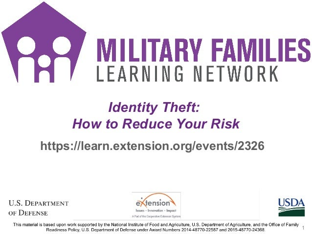 https://learn.extension.org/events/2326 Identity Theft: How to Reduce Your Risk 1