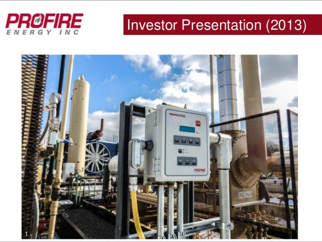PFIE (OTCBB)Investor Presentation (2013)1