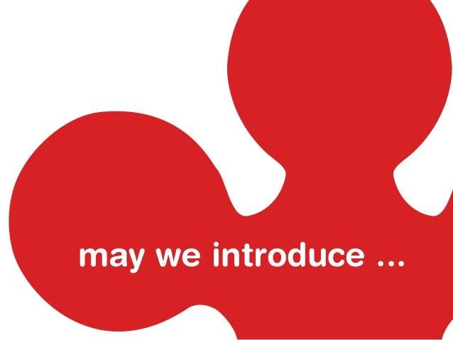 may we introduce ...
