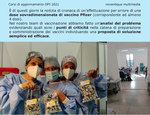 Corsi di aggiornamento OPI 2021 novantiqua multimedia È di questi giorni la notizia di cronaca di un'effettuazione pe...