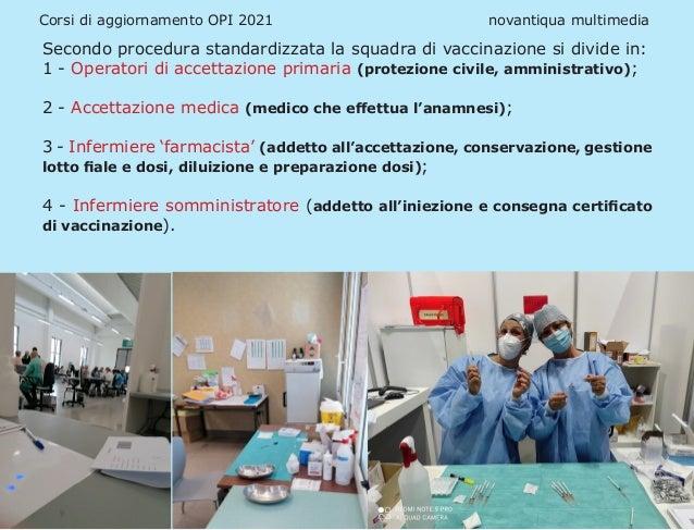 Corsi di aggiornamento OPI 2021 novantiqua multimedia Secondo procedura standardizzata la squadra di vaccinazione si ...