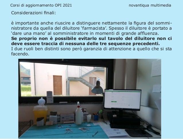 Corsi di aggiornamento OPI 2021 novantiqua multimedia Considerazioni finali: è importante anche riuscire a distinguer...