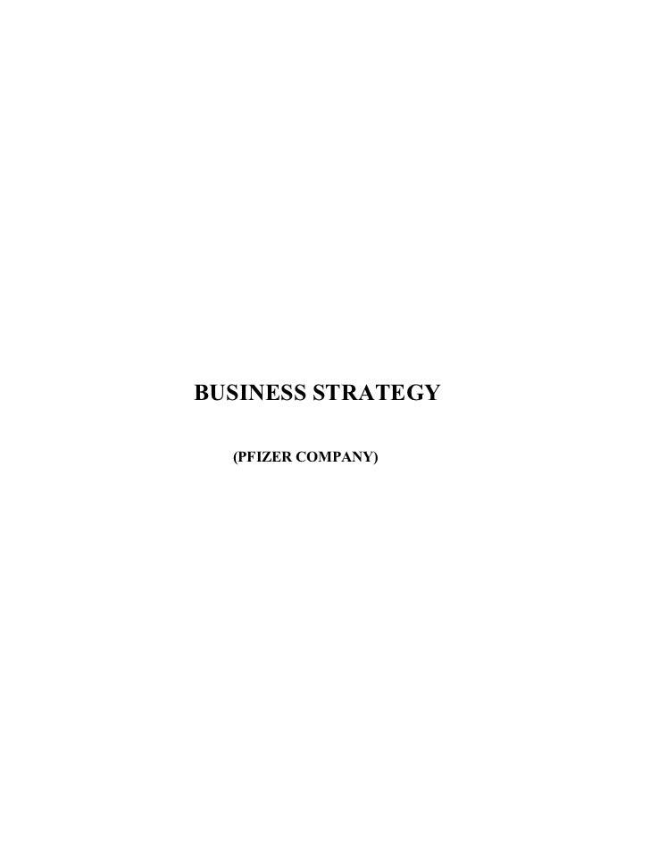 BUSINESS STRATEGY    (PFIZER COMPANY)