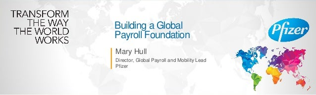 Pfizer: Global Payroll at the Center of an HR Evolution