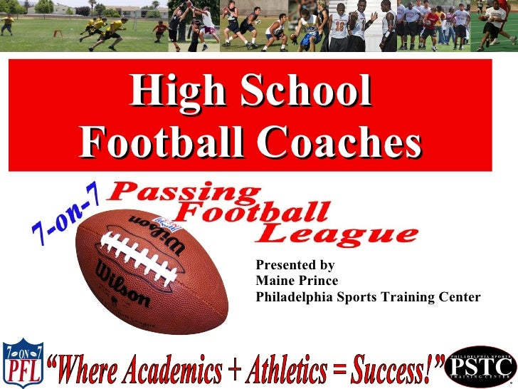 High School Football Coaches Presented by Maine Prince Philadelphia Sports Training Center