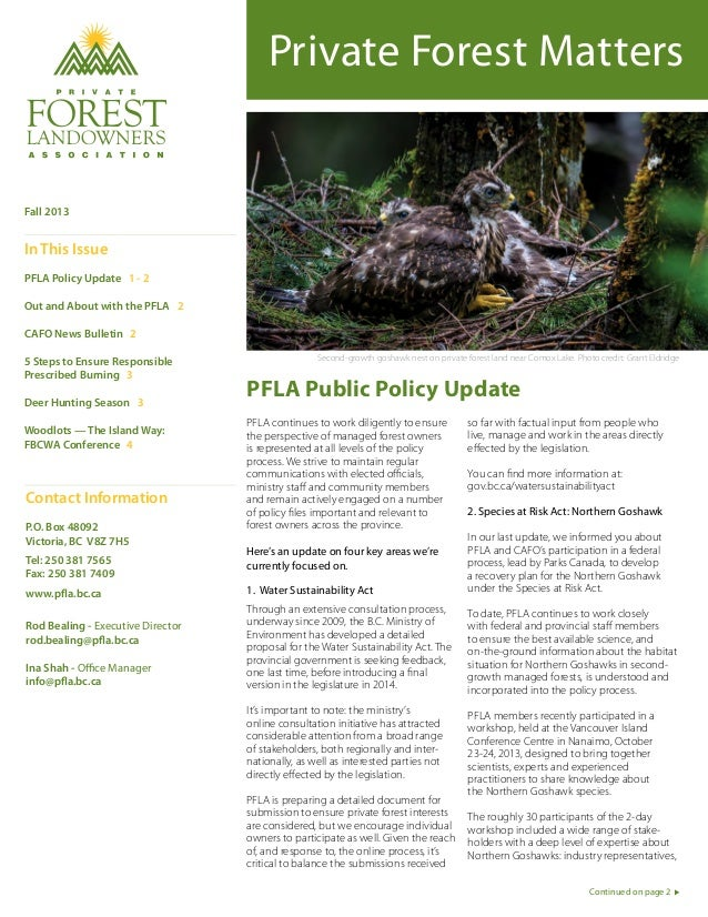Private Forest Matters  Fall 2013  In This Issue PFLA Policy Update 1 - 2 Out and About with the PFLA 2 CAFO News Bulletin...