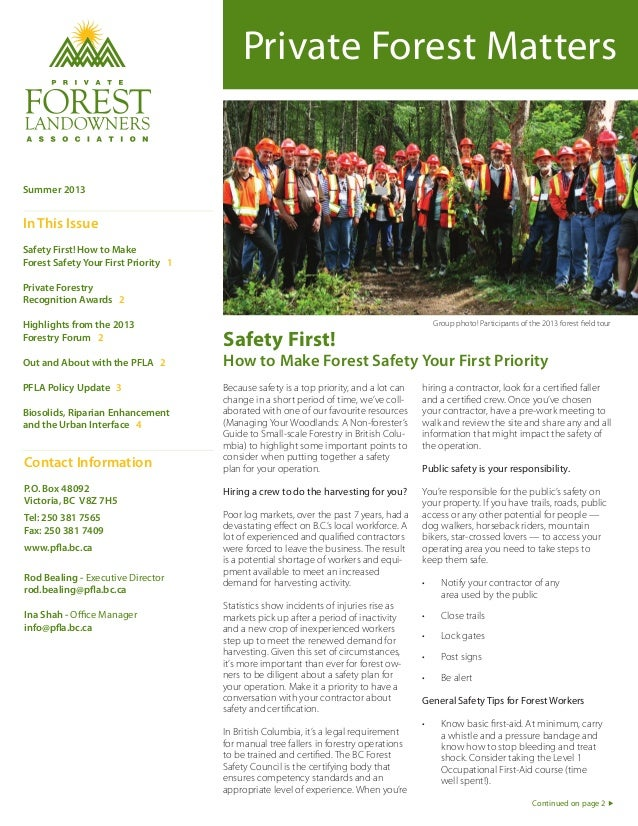 Private Forest Matters Safety First! How to Make Forest Safety Your First Priority Summer 2013 In This Issue Safety First!...