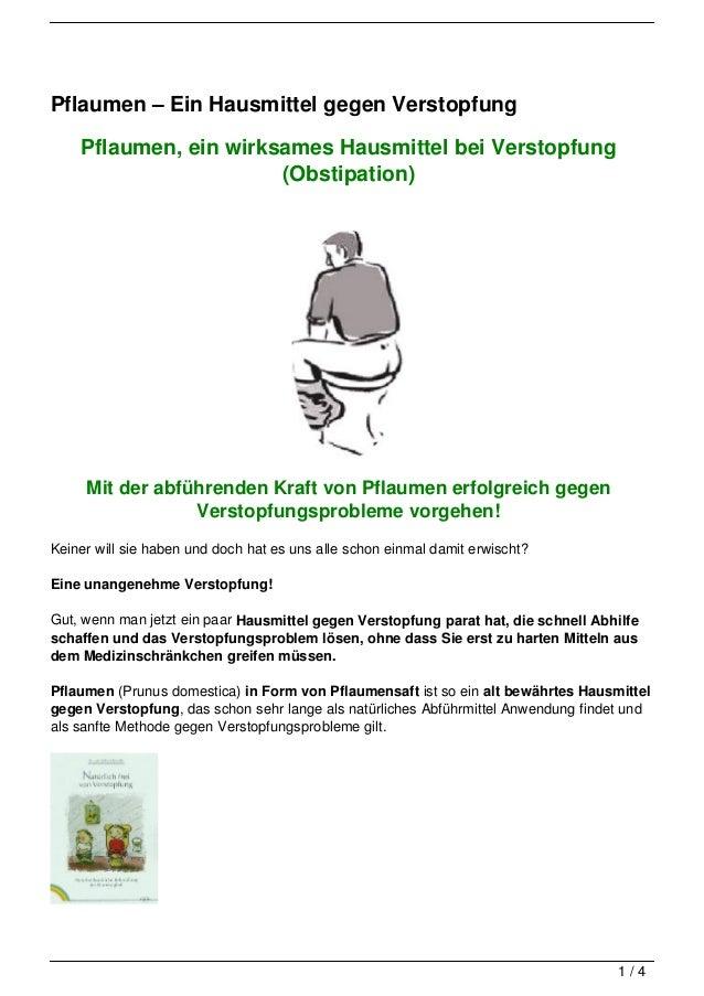Pflaumen – Ein Hausmittel gegen Verstopfung    Pflaumen, ein wirksames Hausmittel bei Verstopfung                       (O...