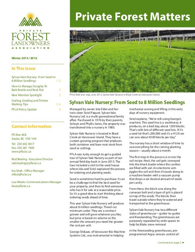 Winter 2015/2016 In This Issue Sylvan Vale Nursery: From Seed to 8 Million Seedlings 1-2 How to Manage Douglas-fir Bark Be...
