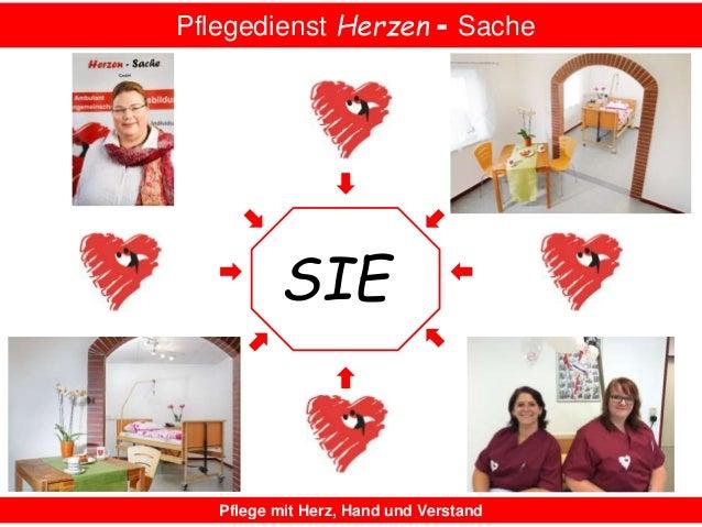 Pflegedienst Herzen - Sache Pflege mit Herz, Hand und Verstand SIE