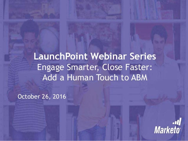 Engage Smarter, Close Faster: Add a Human Touch to ABM