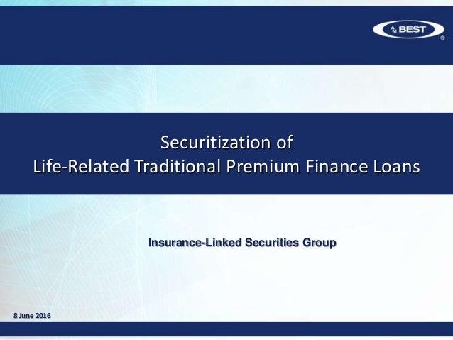 Insurance Premium Securitization