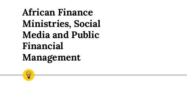 African Finance Ministries, Social Media and Public Financial Management