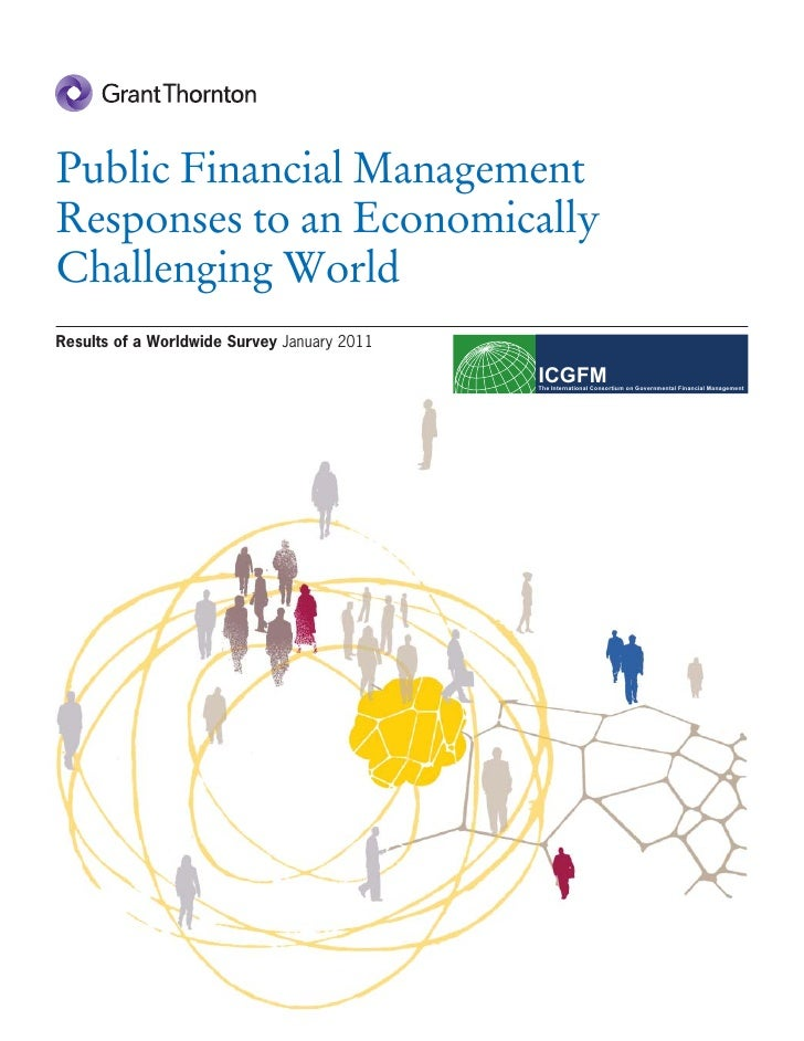 Public Financial ManagementResponses to an EconomicallyChallenging WorldResults of a Worldwide Survey January 2011        ...