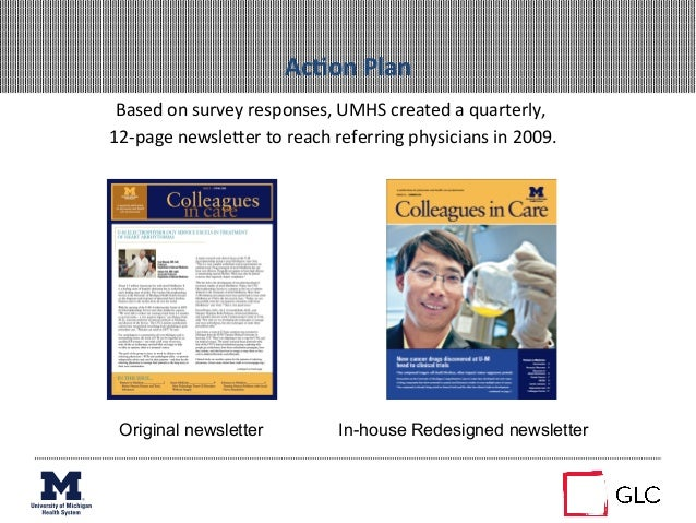 AcAon Plan Based on survey responses, UMHS created a quarterly,  12-‐page newsleZer to reach...