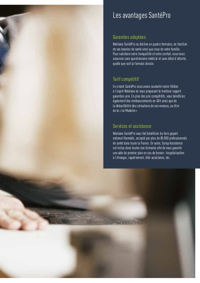 3  Les avantages SantéPro  Garanties adaptées  Néoliane SantéPro se décline en quatre formules, en fonction  de vos besoin...