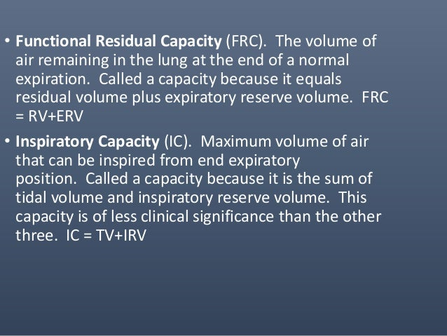 Slow Vital Capacity • Slow Vital Capacity (SVC) is the maximum volume of air which can be exhaled or inspired in a slow/st...