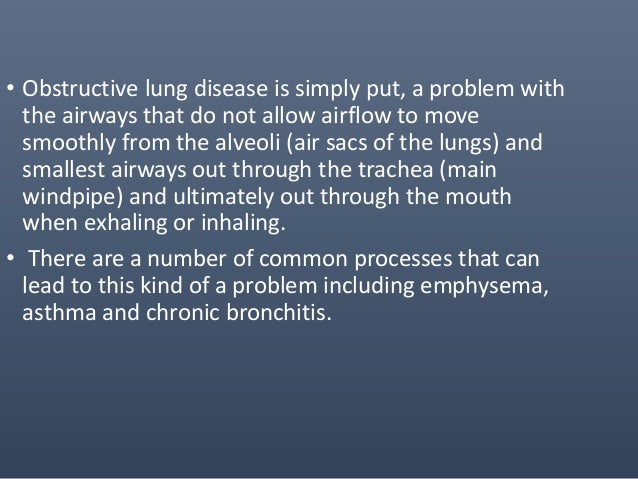 • The results of dynamic PFT tests place patients in 1 of 3 categories: • normal lung function • obstructive disease • or ...