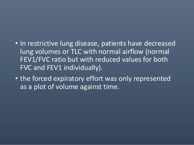 Measurements on the Forced Expiratory Maneuver • Forced Vital Capacity (FVC) is the maximum volume of air which can be exh...