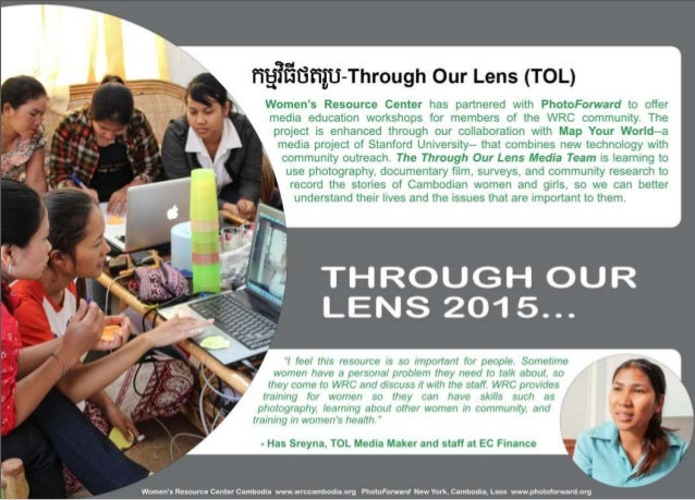 fifififififii-Through Our Lens (TOL)  Women's Resource Center has partnered with PhotoForward to offer media education workshops...