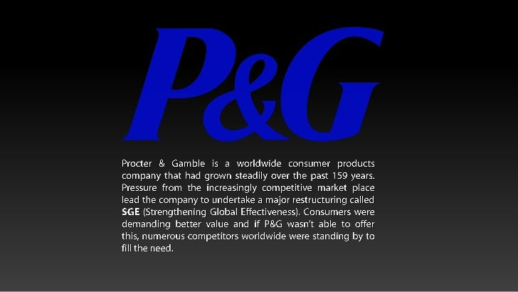 Reengineering the business process at procter & gamble case study