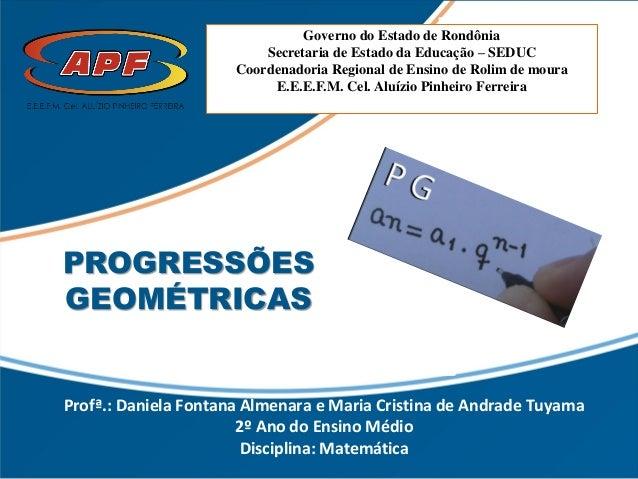 Governo do Estado de Rondônia Secretaria de Estado da Educação – SEDUC Coordenadoria Regional de Ensino de Rolim de moura ...