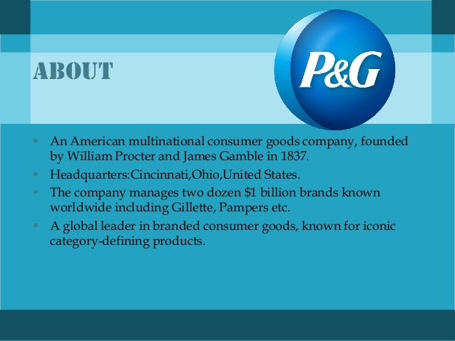 a case study of going global in cosmetics in procter and gamble Also read colgate case study some of the strongest competitors of colgate-palmolive have been procter & gamble,  of mary kay cosmetics inc's (mkc) global.