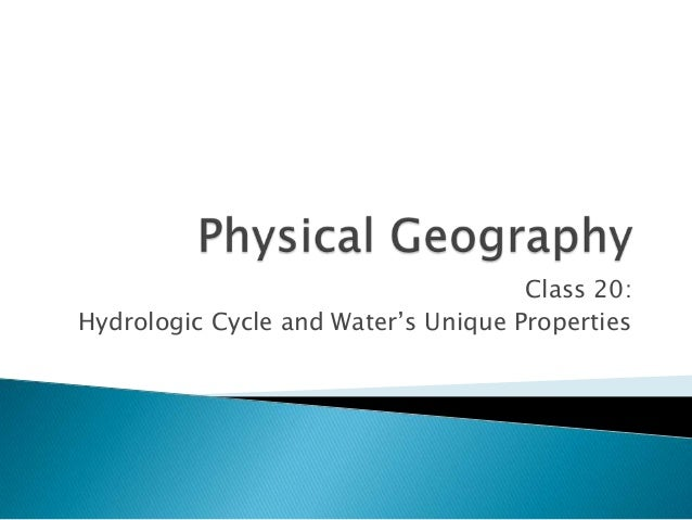 Class 20: Hydrologic Cycle and Water's Unique Properties