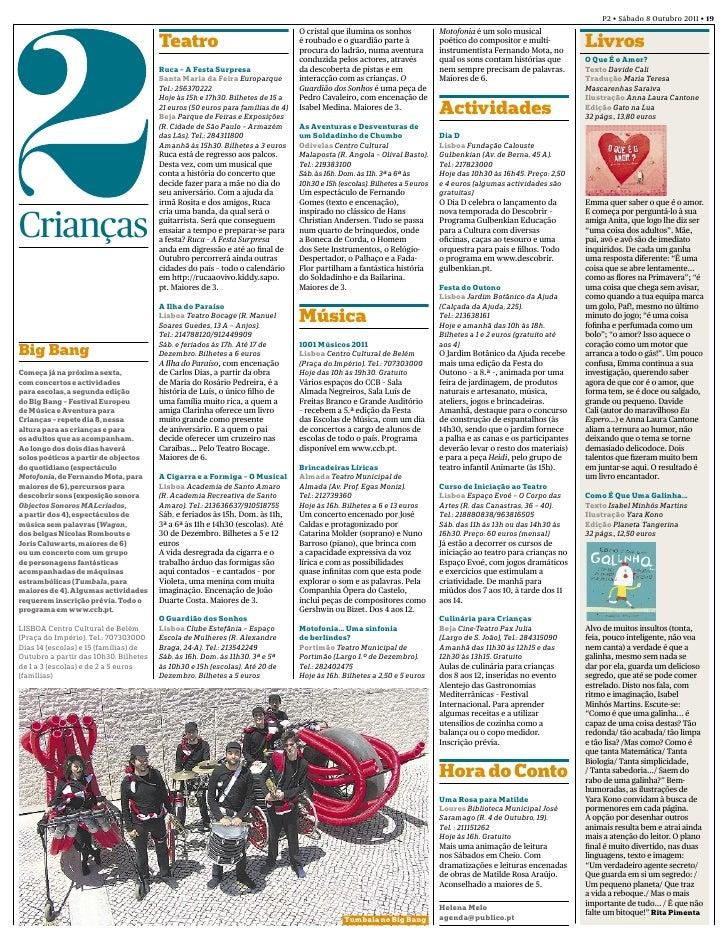 P2 • Sábado 8 Outubro 2011 • 19                                                                                O cristal q...