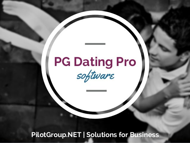 PG Dating Pro software PilotGroup.NET   Solutions for Business