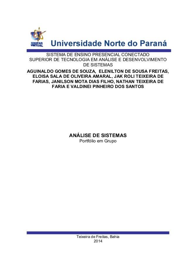 Teixeira de Freitas, Bahia 2014 AGUINALDO GOMES DE SOUZA, ELENILTON DE SOUSA FREITAS, ELOISA SALA DE OLIVEIRA AMARAL, JAK ...
