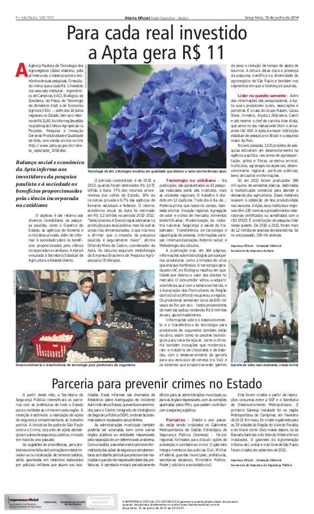 Diário Oficial Poder Executivo - Seção III – São Paulo, 124 (107) terça-feira, 10 de junho de 2014 Agência Paulista de Tecn...