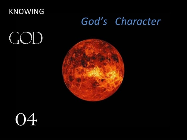 KNOWING God's Character 04
