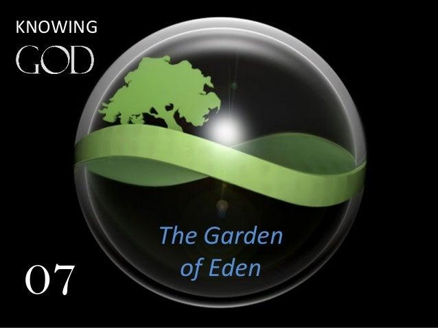 The Garden of Eden 07 KNOWING