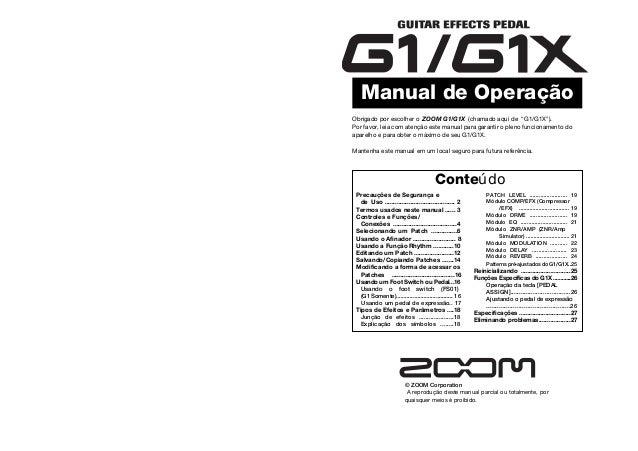 Manual de Operação © ZOOM Corporation A reprodução deste manual parcial ou totalmente, por quaisquer meios é proibido. Pre...