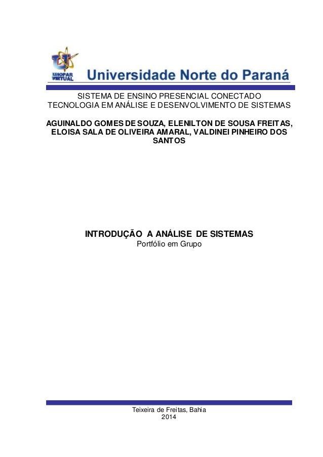 Teixeira de Freitas, Bahia 2014 AGUINALDO GOMES DE SOUZA, ELENILTON DE SOUSA FREITAS, ELOISA SALA DE OLIVEIRA AMARAL, VALD...