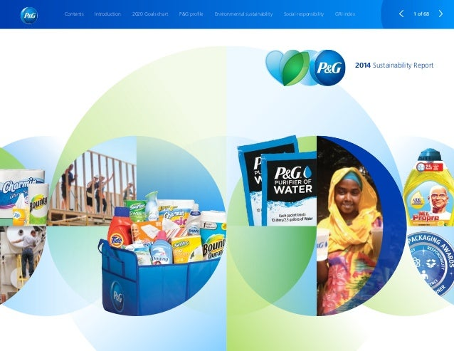 2014 Sustainability Report 1 of 68IntroductionContents 2020 Goals chart P&G profile Environmental sustainability Social re...