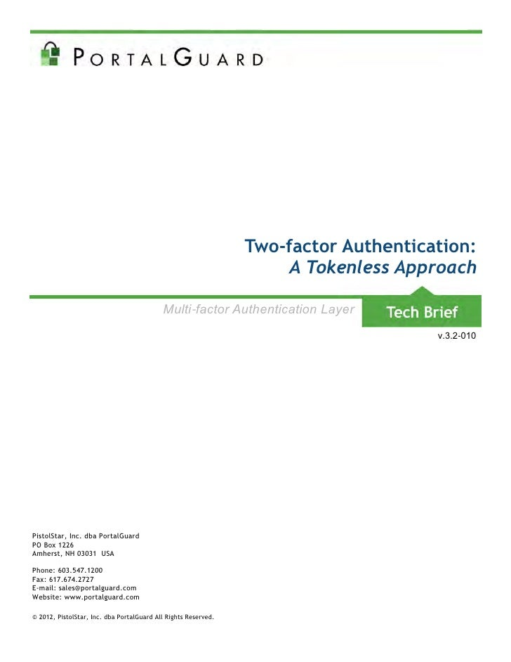 Two-factor Authentication:                                                                     A Tokenless Approach       ...