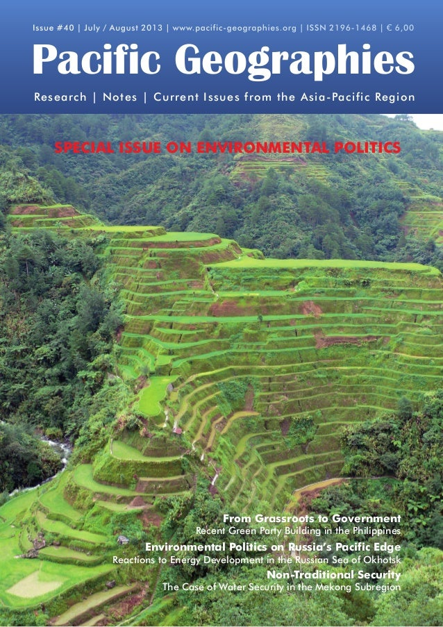 Issue #40 | July / August 2013 | www.pacific-geographies.org | ISSN 2196-1468 | € 6,00  Pacific Geographies Research | Not...