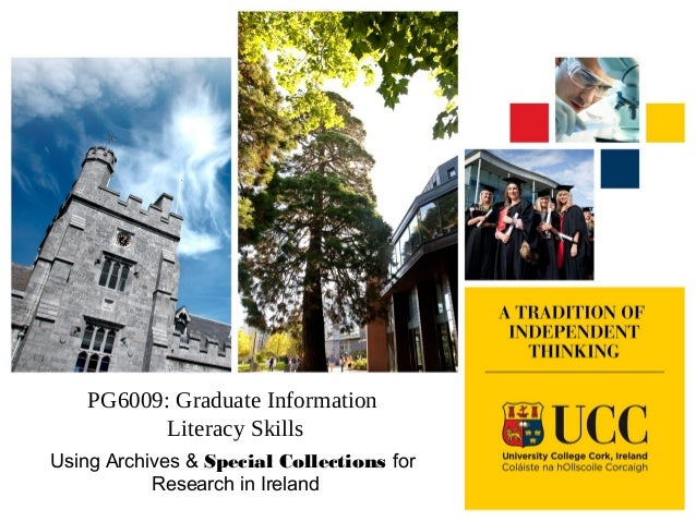 PG6009: Graduate Information Literacy Skills Using Archives & Special Collections for Research in Ireland