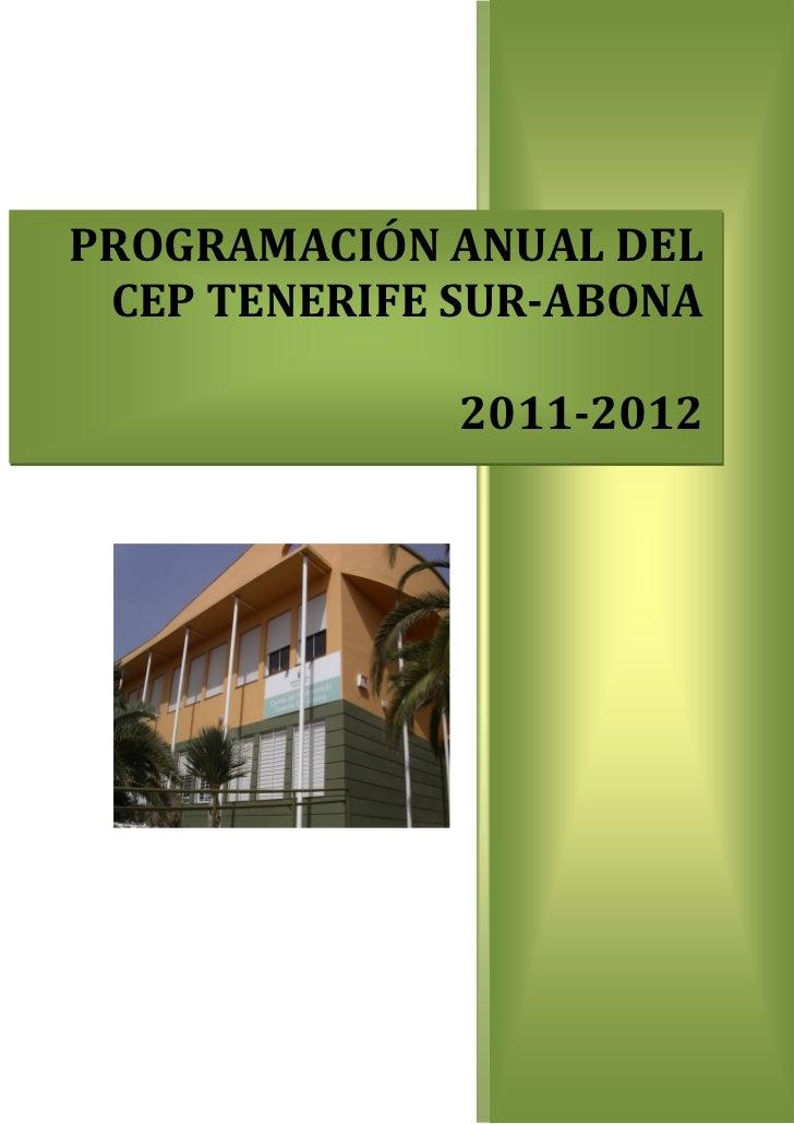 PROGRAMACIÓN ANUAL DEL CEP TENERIFE SUR-ABONA              2011-2012