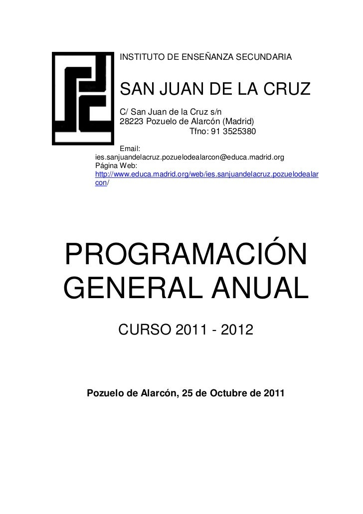 INSTITUTO DE ENSEÑANZA SECUNDARIA         SAN JUAN DE LA CRUZ         C/ San Juan de la Cruz s/n         28223 Pozuelo de ...