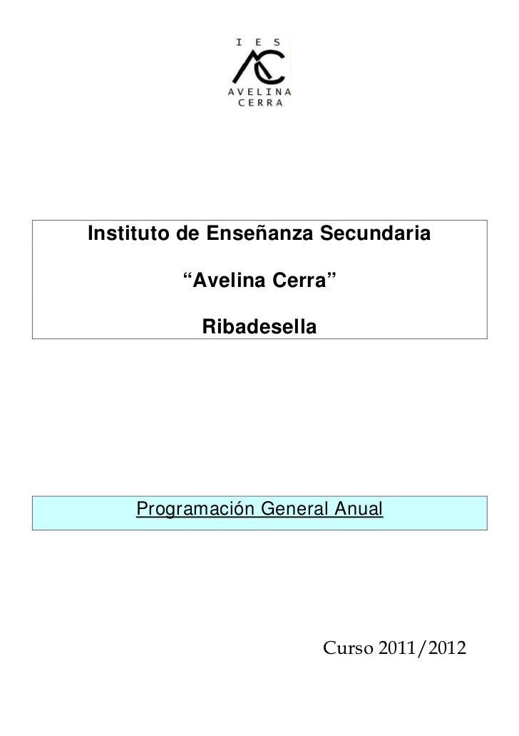 """Instituto de Enseñanza Secundaria         """"Avelina Cerra""""          Ribadesella    Programación General Anual              ..."""