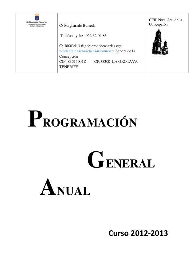 CEIP Ntra. Sra. de la   C/ Magistrado Barreda                            Concepción   Teléfono y fax: 922 32 04 85   C: 38...