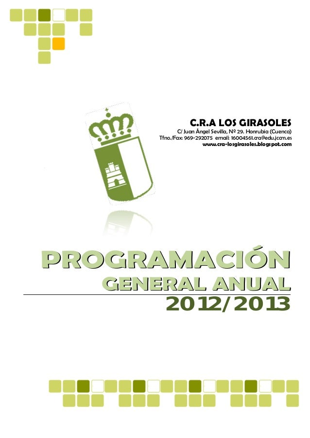 C.R.A LOS GIRASOLES            C/ Juan Ángel Sevilla, Nº 29. Honrubia (Cuenca)     Tfno./Fax: 969-292075 email: 16004561.c...